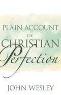 Plain Account of Christian Perfection Paperback