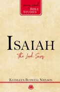 Isaiah - the Lord Saves (Living Word Bible Studies Series) Paperback
