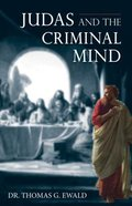 Judas and the Criminal Mind Paperback