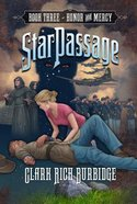 Honor and Mercy (#03 in Starpassage Series) Hardback