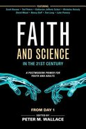 Faith and Science in the 21St Century: A Postmodern Primer For Youth and Adults Paperback