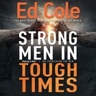 Strong Men in Tough Times: Being a Hero in Cultural Chaos (Workbook) Paperback