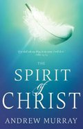 The Spirit of Christ Paperback
