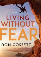 Living Without Fear Paperback