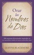 Orar Los Nombres De Dios (Pray The Names Of God) Paperback