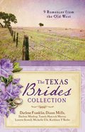 9in1: The Texas Brides Collection:9 Romances From the Old West Paperback