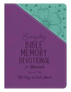 Everyday Bible Memory Devotional For Women: 365 Days in God's Word Paperback