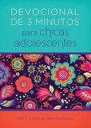 Devocional De 3 Minutos Para Nias Adolescentes: 180 Lecturas Alentadoras Paperback