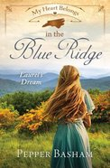 In the Blue Ridge - Laurel's Dream (#12 in My Heart Belongs Series) Paperback