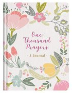 Journal: One Thousand Prayers Hardback