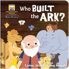 Who Built the Ark? - It's a Story, a Song and a Video All in One! (Downloadable App) (My First Video Book Series)