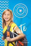 Kate (4in1) (Camp Club Girls Series) Paperback