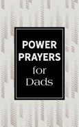 Power Prayers For Dads Paperback