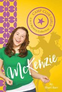 McKenzie (4in1) (Camp Club Girls Series) Paperback