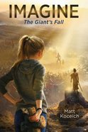 Imagine... the Giant's Fall (#04 in Imagine... Series) Paperback