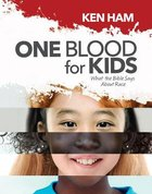 One Blood For Kids: What the Bible Says About Race Hardback