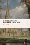 Introduction to Dogmatic Theology (Lexham Classics Series) Paperback