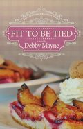 Fit to Be Tied (#02 in Bucklin Family Reunion Series) Paperback