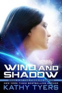 Wind and Shadow (#04 in Firebird Series) Paperback