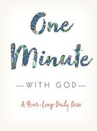 One Minute With God: A Year-Long Daily Devotional Hardback