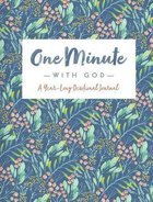 One Minute With God: A Year Long Devotional Journal