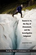 Daniel 8: 14 #01  The Day of Atonement and the Investigative Judgment (#01 in Daniel 8 14 Series) Paperback