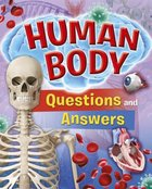 Human Body Questions and Answers (Ages 8-10)