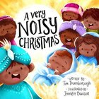 A Very Noisy Christmas (Very Best Bible Stories Series) Paperback