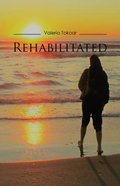 Rehabilitated Paperback