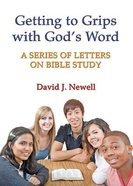 Getting to Grips With God's Word Paperback