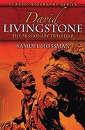 David Livingstone (Classic Biography Series) Paperback