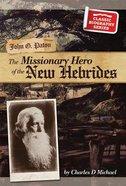 John G Paton (Classic Biography Series) Paperback