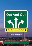 Out and Out: Way-Out Community Work Paperback