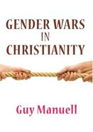 Gender Wars in Christianity Paperback