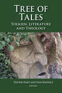 Tree of Tales: Tolkien, Literature and Theology Paperback