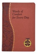Words of Comfort For Every Day - I Love You, Lord: Minute Meditations Featuring Selected Scripture Texts and Short Prayers to the Lord (Spiritual Life