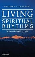Living Spiritual Rhythms #02 Paperback
