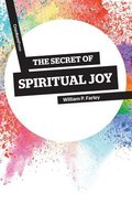 The Secret of Spiritual Joy Paperback