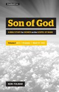 Son of God: A Bible Study For Women on the Book of Mark (Vol 1) Paperback