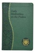 Daily Meditation on the Psalms (Spiritual Life Series)