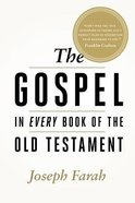 The Gospel in Every Book of the Old Testament Hardback