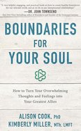 Boundaries For Your Soul: How to Turn Your Overwhelming Thoughts and Feelings Into Your Greatest Allies (Unabridged, 7 Cds) CD