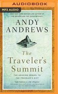 The Traveler's Summit: The Remarkable Sequel to the Traveler's Gift (Unabridged, Mp3) CD