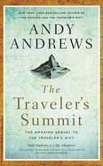 The Traveler's Summit: The Remarkable Sequel to the Traveler's Gift (Unabridged, 6 Cds) CD