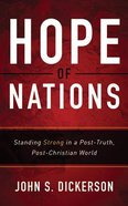 Hope of Nations: Standing Strong in a Post-Truth, Post-Christian World (Unabridged, 6 Cds) CD