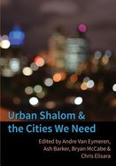 Urban Shalom and the Cities We Need Paperback