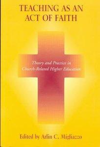 Teaching as An Act of Faith