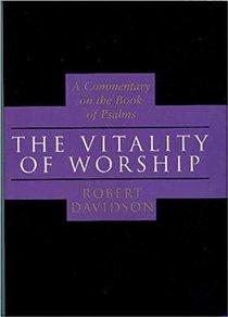 Vitality of Worship (Psalms)