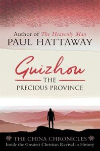 Guizhou: The Precious Province (#02 in China Chronicles Series)