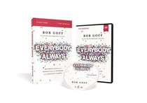 Everybody, Always: Becoming Love in a World Full of Setbacks and Difficult People (Study Guide With Dvd)